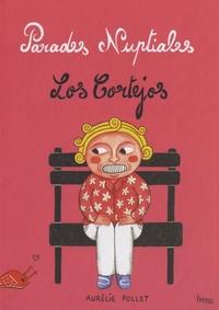 Aurélie Pollet - Parades Nuptiales.