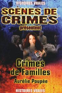Aurélie Poupée - Crimes de familles.