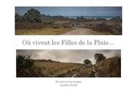 Aurélie Prouff - Où vivent les Filles de la Pluie....