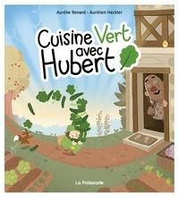 Rhonealpesinfo.fr Cuisine Vert avec Hubert Image