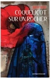 Aurélie Resch - Coquelicot sur un rocher.