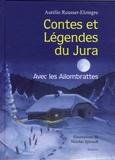 Aurélie Reusser-Elzingre - Contes et légendes du Jura - Avec les Aliombrattes.
