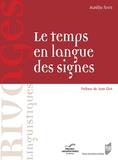 Aurélie Sinte - Le temps en langue des signes. 1 Cédérom