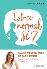 Aurélie Surmely - Est-ce normal si?.