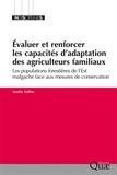 Aurélie Toillier - Evaluer et renforcer les capacités d'adaptation des agriculteurs familiaux - Les populations forestières de l'Est malgache face aux mesures de conservation.