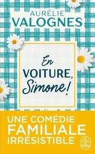 Aurélie Valognes - En voiture, Simone !.