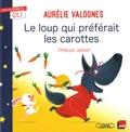 Aurélie Valognes et Philippe Jalbert - Le loup qui préférait les carottes.