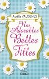 Aurélie Valognes - Nos adorables belles-filles.