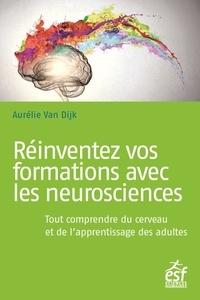 Il livre série téléchargement gratuit Réinventez vos formations avec les neurosciences  - Tout comprendre du cerveau et de l'apprentissage des adultes