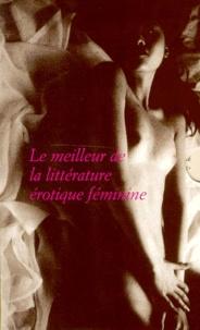 Aurélie Van Hoeymissen et Françoise Rey - Le meilleur de la littérature érotique féminine Coffret en 3 volumes : La peur du noir ; Fantasmes ; Dolorosa soror.