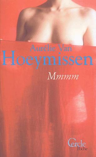 Aurélie Van Hoeymissen - Mmmm.
