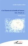 Aurélie Vauthrin-Ledent - C'est l'histoire de la famille de l'amour... non, c'est pas ça....