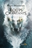 Aurélie Wellenstein - Les Loups Chantants.