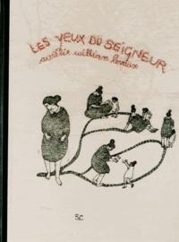 Aurélie William Levaux - Les yeux du seigneur.