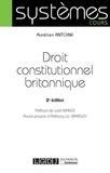 Aurélien Antoine - Droit constitutionnel britannique.