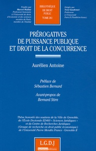 Aurélien Antoine - Prérogatives de puissance publique et droit de la concurrence.