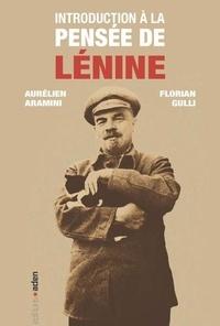 Aurélien Aramini et Florian Gulli - Introduction à la pensée de Lénine.
