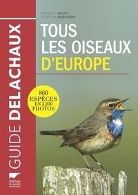 Aurélien Audevard et Frédéric Jiguet - Tous les oiseaux d'Europe.