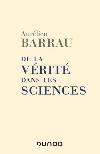 De la vérité dans les sciences - Format ePub - 9782100796892 - 8,99 €