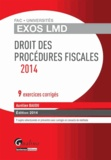 Aurélien Baudu - Droit des procédures fiscales - 9 exercices corrigés.