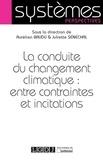 Aurélien Baudu et Juliette Sénéchal - La conduite du changement climatique : entre contraintes et incitations.