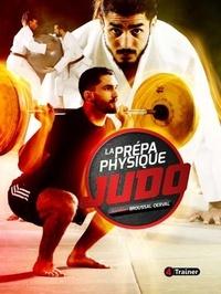 Aurélien Broussal-Derval - La prépa physique judo.