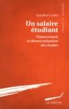 Aurélien Casta - Un salaire étudiant - Financement et démocratisation des études.