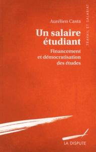 Un salaire étudiant - Financement et démocratisation des études.pdf