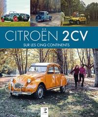 Aurélien Charle - Citroën 2 CV sur les cinq continents.