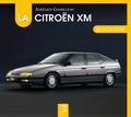 Aurélien Chubilleau - La Citroën XM de mon père.