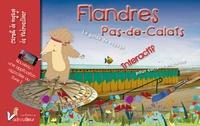 Aurélien Dailly et Aude Van den Hove - Flandres Pas-de-Calais - Guide interactif pour curieux en herbe.