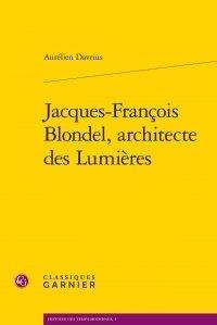 Jacques-François Blondel, architecte des Lumières.pdf