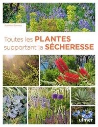 Aurélien Davroux - Toutes les plantes supportant la sécheresse.