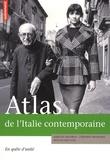 Aurélien Delpirou et Stéphane Mourlane - Atlas de l'Italie contemporaine - En quête d'unité.