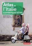 Aurélien Delpirou et Stéphane Mourlane - Atlas de l'Italie contemporaine.