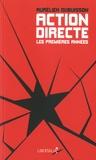 Aurélien Dubuisson - Action directe, les premières années - Genèse d'un groupe armé (1977-1982).