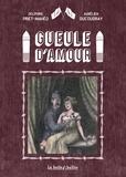 Aurélien Ducoudray et Delphine Priet-Mahéo - Gueule d'amour.