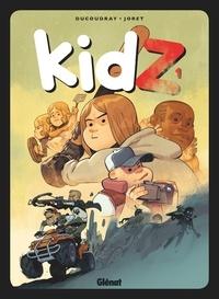 Aurélien Ducoudray et Jocelyn Joret - KidZ Tome 1 : .
