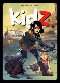 Aurélien Ducoudray et Jocelyn Joret - KidZ Tome 2 : .
