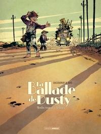 Aurélien Ducoudray et Gilles Aris - La ballade de Dusty Tome 1 : Bertha wagon à bestiaux.