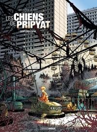 Aurélien Ducoudray et Christophe Alliel - Les chiens de Pripyat Tome 1 : Saint Christophe.