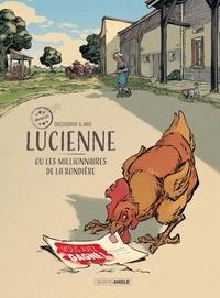 Aurélien Ducoudray et  Aris - Lucienne ou les millionnaires de la Rondière.