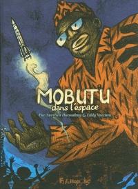 Aurélien Ducoudray et Eddy Vaccaro - Mobutu dans l'espace.