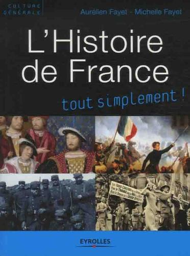 L'histoire de France. Des origines à nos jours 2e édition