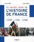 Aurélien Fayet et Michelle Fayet - Le grand livre de l'histoire de France.