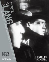 Aurélien Ferenczi - Fritz Lang.