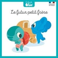 Aurélien Fernandez et Nicolas Ferreira - La bande à Blou ! Tome 11 : Le futur petit frère.