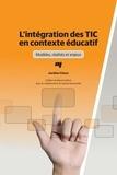 Aurélien Fiévez - L'intégration des TIC en contexte éducatif - Modèles, réalités et enjeux.