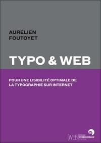 Aurélien Foutoyet - Typo et web - Pour une lisibilité optimale de la typo sur internet.