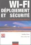 Aurélien Géron - WI-FI Déploiement et sécurité - Le WPA et la norme 802.11i.